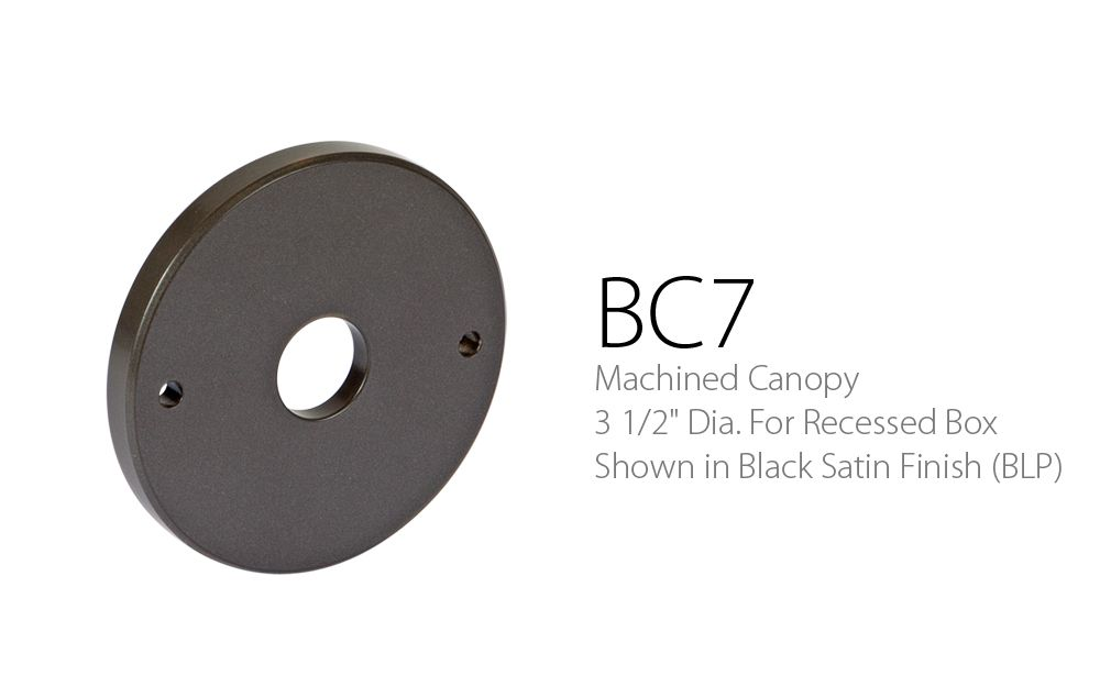 BC 7 Machined Canopy 3-1 - 2 Dia. For Recessed Box