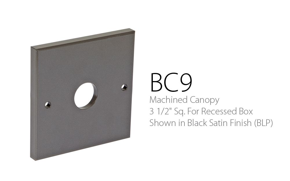 BC 9 Machined Canopy 3-1 - 2 Sq. For Recessed Box
