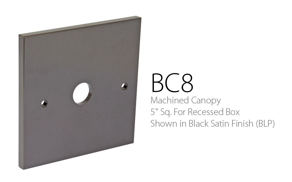 BC 8 Machined Canopy 5 Sq. For Recessed Box